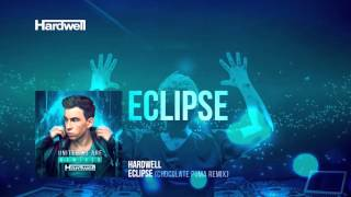 Hardwell - Eclipse (Chocolate Puma Remix) (Preview)