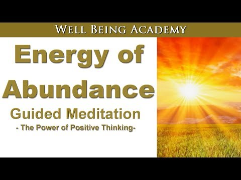 Energy of Abundance - Love, Light, Bliss, Health and Material Wealth - Guided Meditation