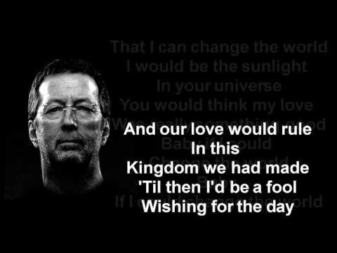 Eric Clapton - Change The World - YouTube