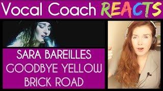 Vocal Coach reacts to Sara Bareilles - Goodbye Yellow Brick Road (Live from Atlanta)