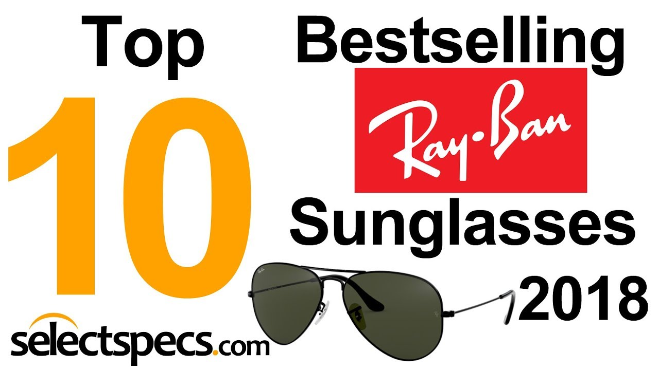 Top 10 Bestselling Ray Ban Sunglasses 2018 With