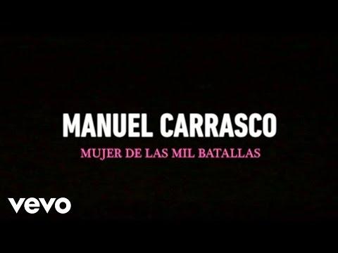 Manuel Carrasco - Mujer De Las Mil Batallas (Lyric)
