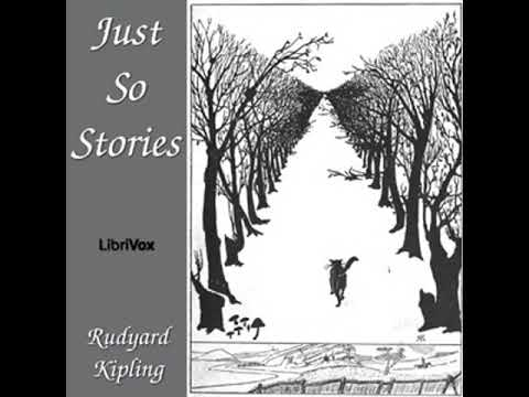 Just So Stories by Rudyard KIPLING read by Various | Full Audio Book