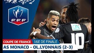 Coupe de France, 16es de finale : Monaco - Lyon (2-3), résumé I FFF 2018