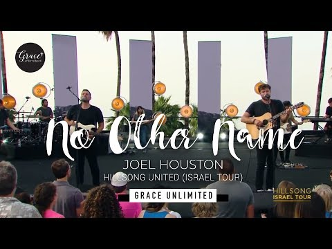 No Other Name  - Shout Unto God - Hillsong United