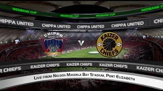 Nedbank Cup | Semi-Final | Chippa United vs Kaizer Chiefs