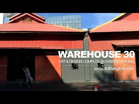 WAREHOUSE 30 Creative Community Complex - Charoenkrung, Bangkok