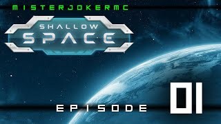Shallow Space - 001 - The Hanger