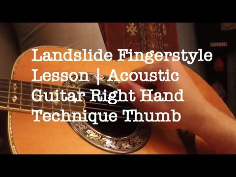 Landslide Fingerstyle Lesson Acoustic Guitar Right Hand Technique