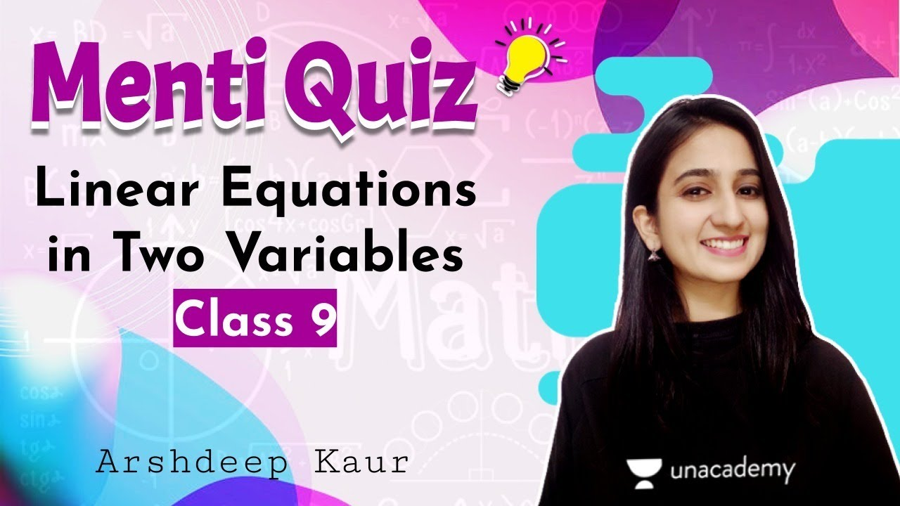 Download CBSE Class 9: Linear Equations in Two Variables Ment Quiz   Aagaz   Unacademy Class 9 and 10