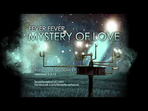 Fever Fever - Mystery of Love