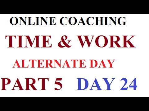 ONLINE COACHING # TIME & WORK # ALTERNATE DAY # DAY 24