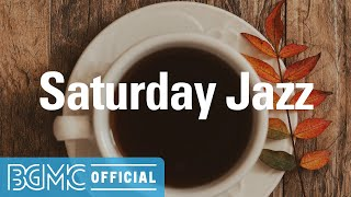 Saturday Jazz: Restful Morning Hip Hop Jazz - Relaxing Background Music for Study, Read