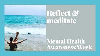 Mental Health Awareness Week Meditation
