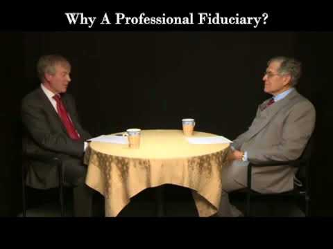Why Choose A Professional Fiduciary?