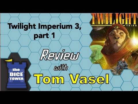 Twilight Imperium 3 Review - with Tom Vasel - Part 1