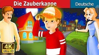 Die Zauberkappe   Gute Nacht Geschichte   Deutsche Märchen