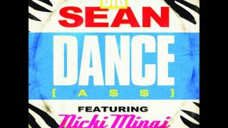 Big Sean - Dance (A$$) Remix [feat. Nicki Minaj] CLEAN + LYRICS {Audio has been removed}