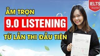 Kinh nghiệm thi 9.0 IELTS Listening của Phương Thảo  IELTS FIGHTER