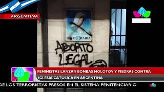 Feministas lanzan bombas molotov y piedras contra iglesia católica en Argentina