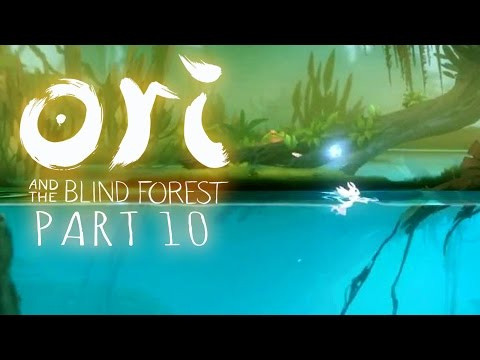 ORI LEARNS TO SWIM!!! | Ori and the Blind Forest Part 10