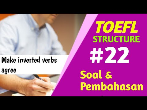 toefl-structure---skill-22-make-inverted-verbs-agree