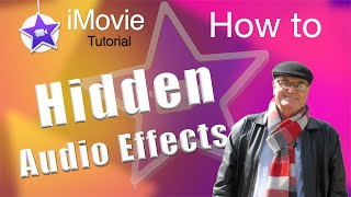 Normalize Audio levels, Hidden Audio Effects -  iMovie 10.1.15