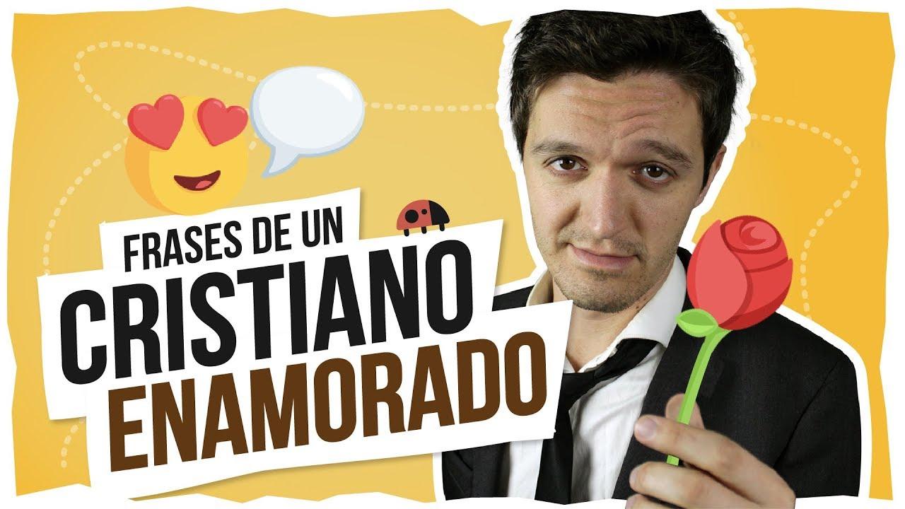 FRASES DE UN CRISTIANO ENAMORADO (con Vero Cepitta y LoDeDavi) #1