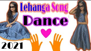 lehanga song dance ll Bollywood song lehanga download 2020 ll new song 2020 ll new dance song ll2020