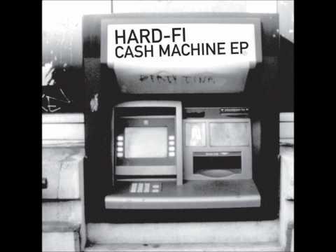 Hard-Fi - Cash Machine mp3