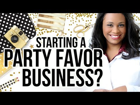 Party Favors & Crafting | Tips On Starting Your Business