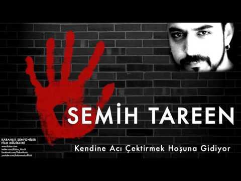 Semih Tareen - Kendine Acı Çektirmek Hoşuna Gidiyor  [ Karanlık Senfoniler © 2011 Kalan Müzik ]
