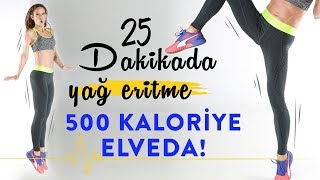 25 Dakikada 500 Kalori!