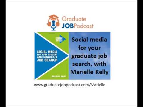 Social media for your graduate job search, with Marielle Kelly - Graduate Job Podcast #38