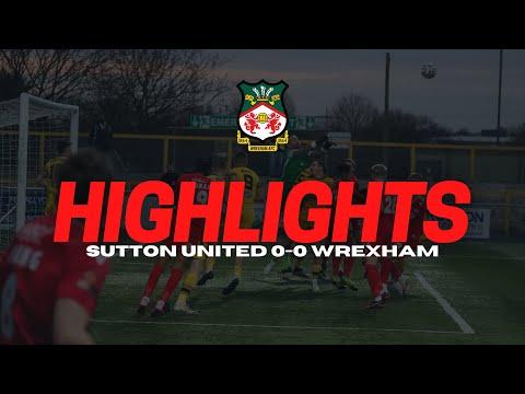 Sutton Wrexham Goals And Highlights