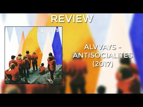 REVIEW: Alvvays - Antisocialites (2017)