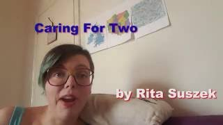 Caring For Two - a poem by Rita Suszek