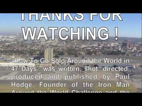 PAUL HODGE: JOHANNESBURG TO ABU DHABI, SOLO AROUND WORLD IN 47 DAYS, Ch 92, Amazing World in Minutes