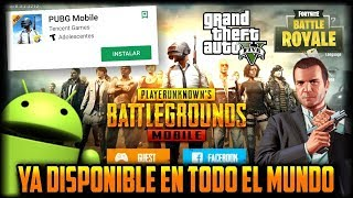 ¿GTA V y TENCENT? - PUBG MOBILE YA DISPONIBLE EN TODOS LOS PAISES iOS y Android - REGISTRO FORTNITE