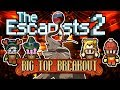 The Escapists 2: 4-Player - Big Top Breakout - #3 - The Elephant in the Room