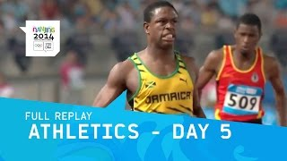 Athletics Day 5 | Full Replay | Nanjing 2014 Youth Olympic Games