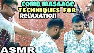 Head massage | back massage | Comb massage techniques ASMR relaxing