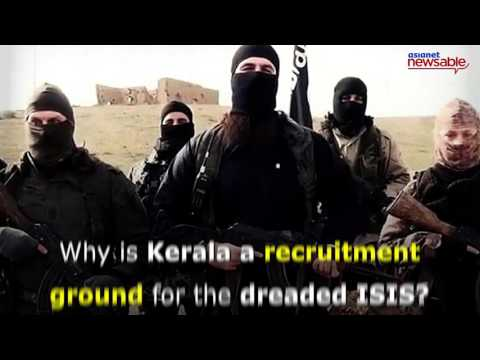 How Kerala is becoming a hot spot for ISIS recruitment