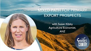"""Mixed path for primary export prospects"" with Susan Kilsby"