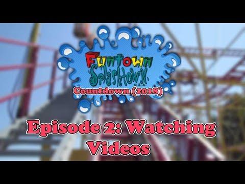WATCHING VIDEOS!!   Funtown Splashtown USA Countdown (2018)   Episode 2
