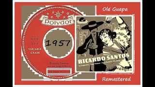 Ricardo Santos - Ole Guapa (Remastered)
