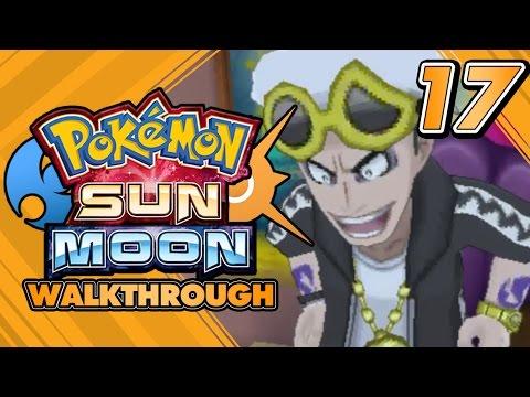Pokémon Sun and Moon Walkthrough - Part 17: Defeating Guzma at Team Skull's PO TOWN! Password!