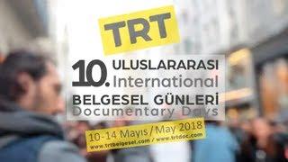 10. Uluslararası TRT Belgesel Ödülleri - Tanıtım Filmi