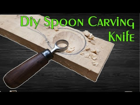 Diy Spoon Carving Knife