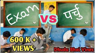 School EXAM vs PARCHU📑 / Pahadi funny video / Himachali comedy 2018 / DB Dhooru Vines/dhudu